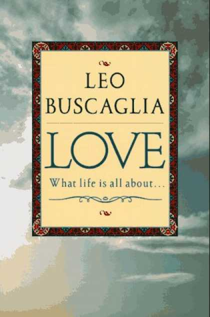 Books About Love - Love: What Life Is All About