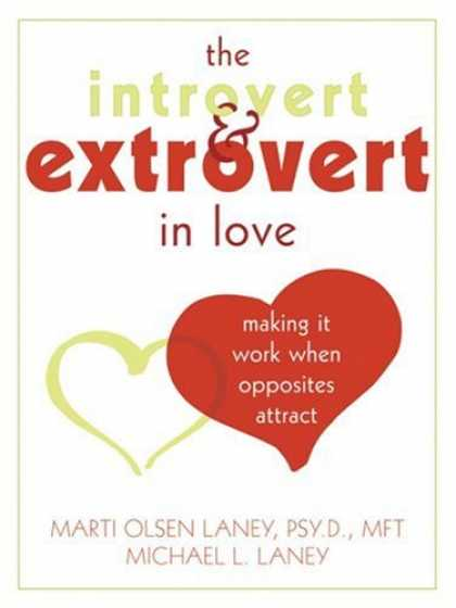 Books About Love - The Introvert & Extrovert in Love: Making It Work When Opposites Attract