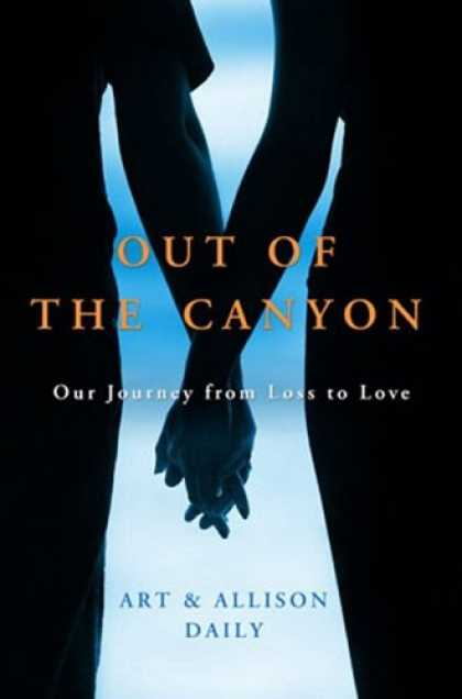 Books About Love - Out of the Canyon: A True Story of Loss and Love