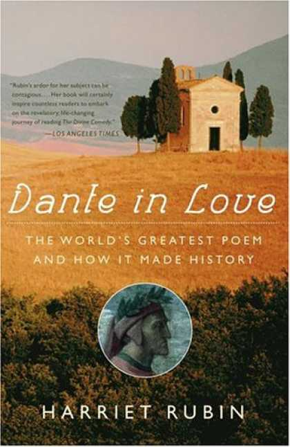 Books About Love - Dante in Love: The World's Greatest Poem and How It Made History