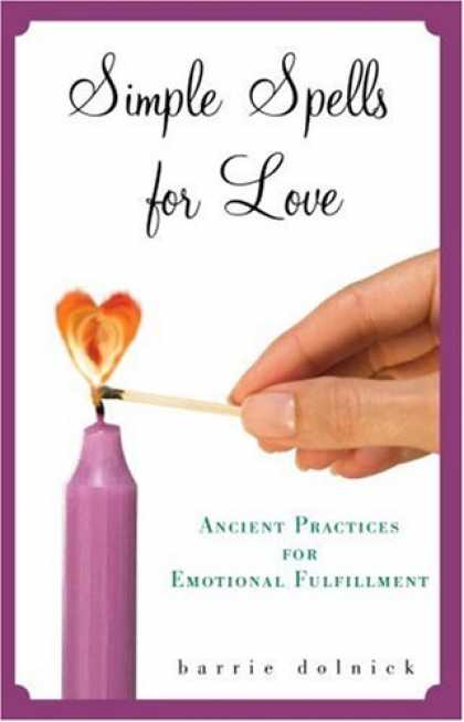 Books About Love - Simple Spells for Love: Ancient Practices for Emotional Fulfillment