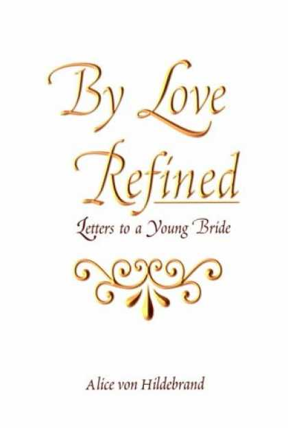 Books About Love - By Love Refined: Letters to a Young Bride