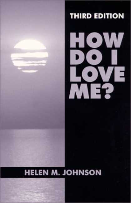 Books About Love - How Do I Love Me?