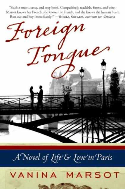 Books About Love - Foreign Tongue: A Novel of Life and Love in Paris