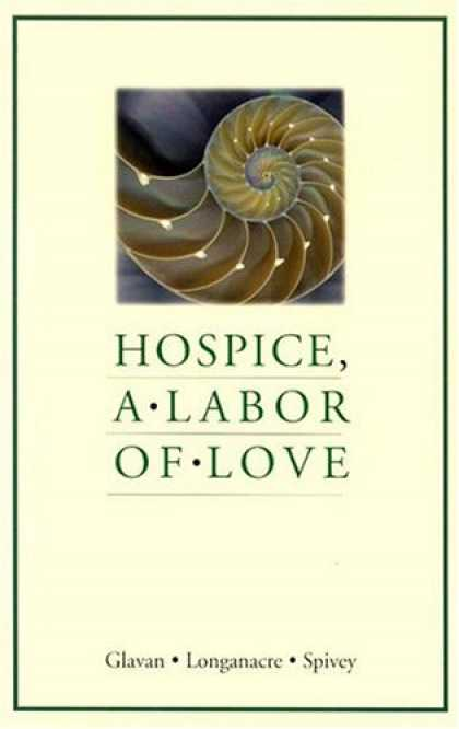 Books About Love - Hospice, a Labor of Love