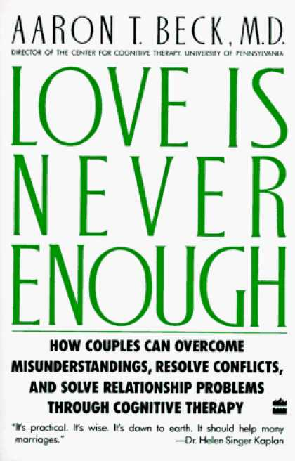 Books About Love - Love Is Never Enough: How Couples Can Overcome Misunderstandings, Resolve Confli