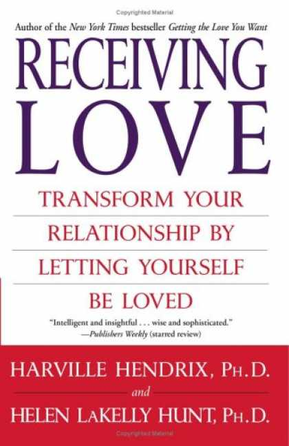 Books About Love - Receiving Love: Transform Your Relationship by Letting Yourself Be Loved