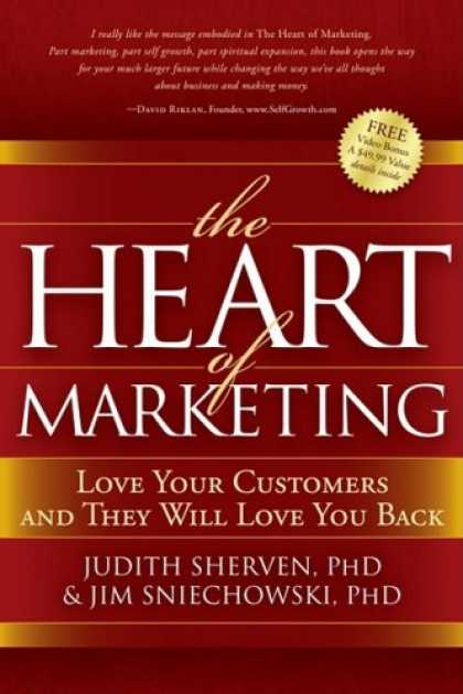 Books About Love - The Heart of Marketing: Love Your Customers and They Will Love You Back