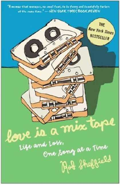 Books About Love - Love Is a Mix Tape: Life and Loss, One Song at a Time