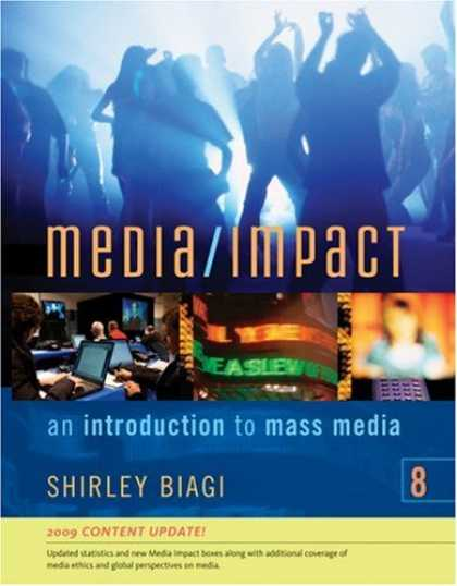 Books About Media - Media/Impact: An Introduction to Mass Media, 2009 Update