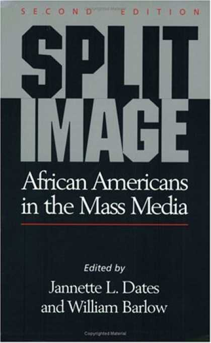 Books About Media - Split Image: African Americans in the Mass Media