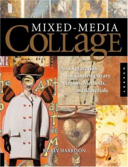 Books About Media - Mixed-Media Collage: An Exploration of Contemporary Artists, Methods, and Materi