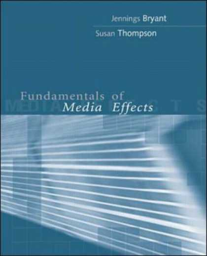 Books About Media - Fundamentals of Media Effects