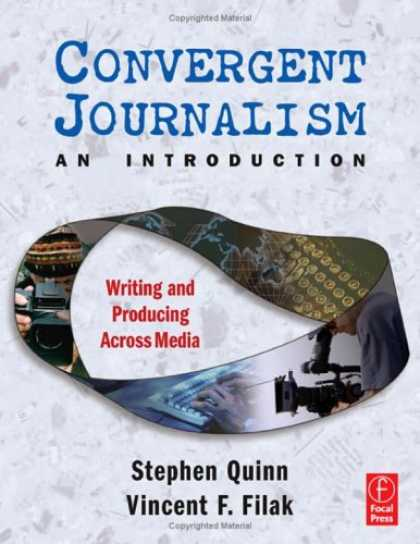 Books About Media - Convergent Journalism: An Introduction--Writing and Producing Across Media