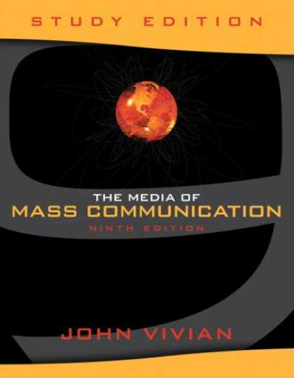 Books About Media - The Media of Mass Communication, Study Edition (9th Edition) (MyCommunicationLab