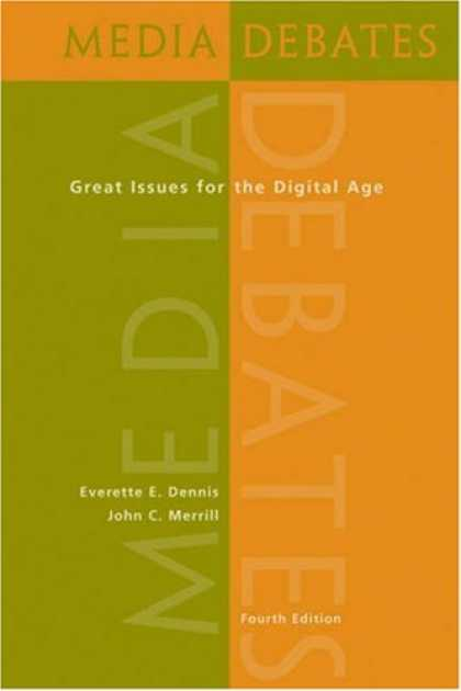 Books About Media - Media Debates: Great Issues for the Digital Age (with InfoTrac®)