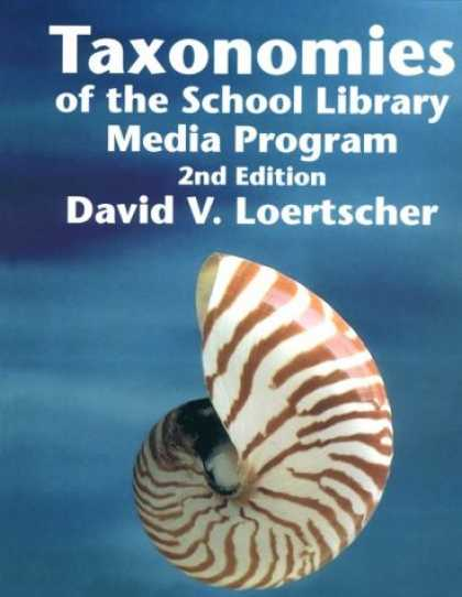 Books About Media - Taxonomies of the School Library Media Program