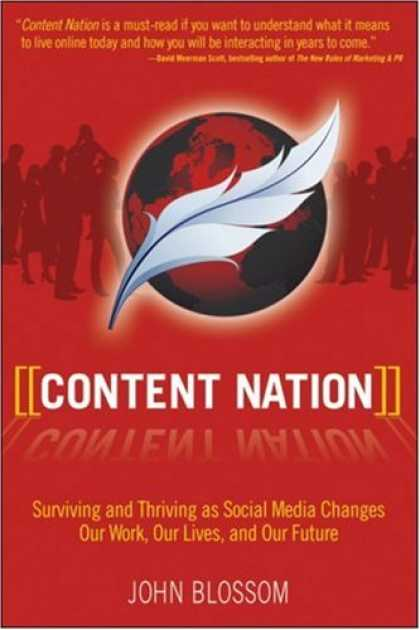 Books About Media - Content Nation: Surviving and Thriving as Social Media Changes Our Work, Our Liv