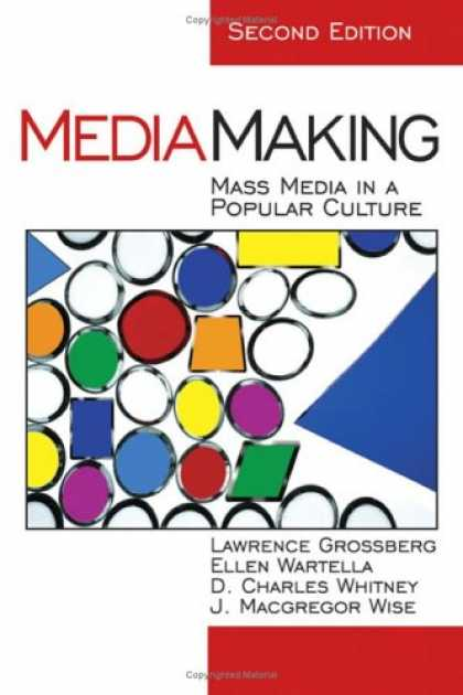 Books About Media - MediaMaking: Mass Media in a Popular Culture