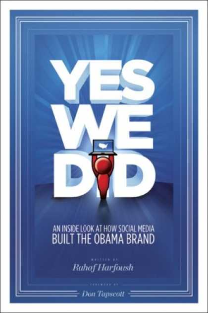 Books About Media - Yes We Did! An inside look at how social media built the Obama brand (Voices Tha