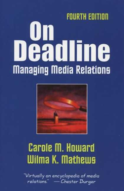 Books About Media - On Deadline: Managing Media Relations
