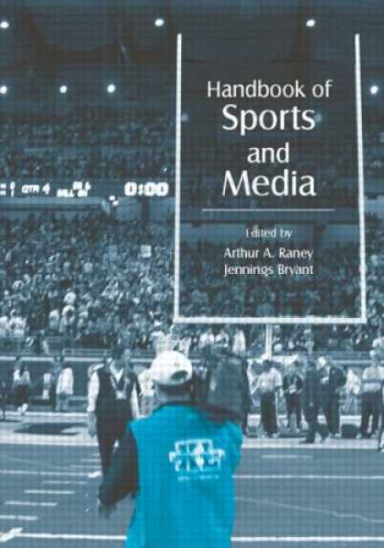Books About Media - Handbook of Sports and Media (Lea's Communication Series)