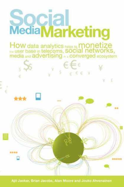 Books About Media - Social Media Marketing: How Data Analytics helps to monetize the User Base in Te