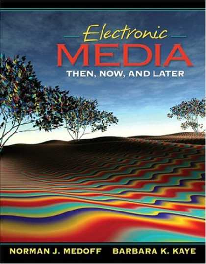 Books About Media - Electronic Media: Then, Now, and Later