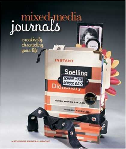 Books About Media - Mixed-Media Journals: Creatively Chronicling Your Life