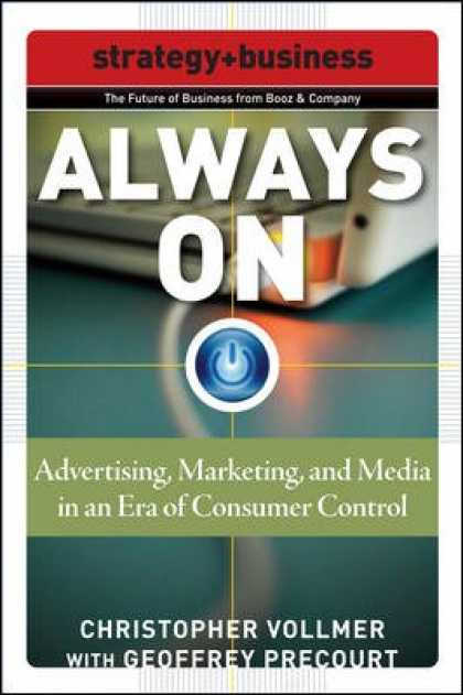 Books About Media - Always On: Advertising, Marketing, and Media in an Era of Consumer Control (Futu