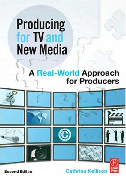 Books About Media - Producing for TV and New Media, Second Edition: A Real-World Approach for Produc