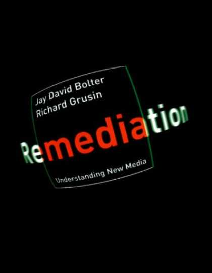 Books About Media - Remediation: Understanding New Media