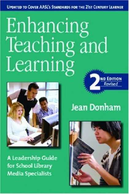 Books About Media - Enhancing Teaching and Learning: A Leadership Guide for School Library Media Spe