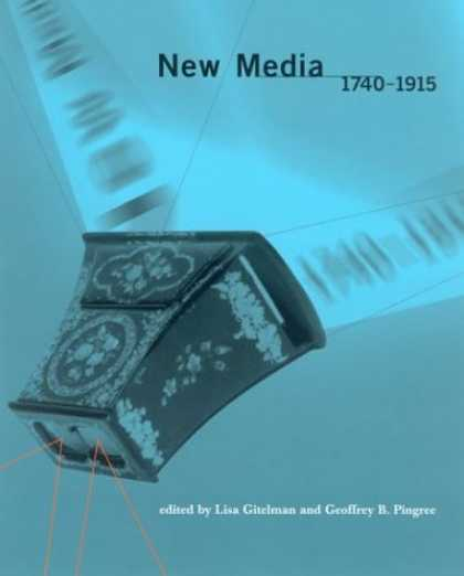 Books About Media - New Media, 1740-1915 (Media in Transition)