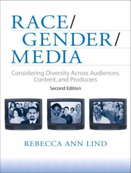 Books About Media - Race/Gender/Media: Considering Diversity Across Audiences, Content, and Producer