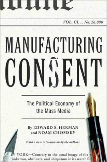 Books About Media - Manufacturing Consent: The Political Economy of the Mass Media