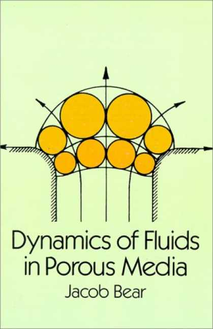 Books About Media - Dynamics of Fluids in Porous Media (Dover Books on Physics and Chemistry)