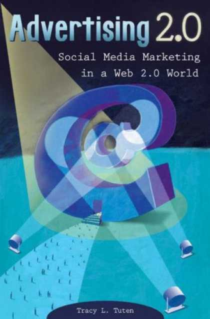 Books About Media - Advertising 2.0: Social Media Marketing in a Web 2.0 World