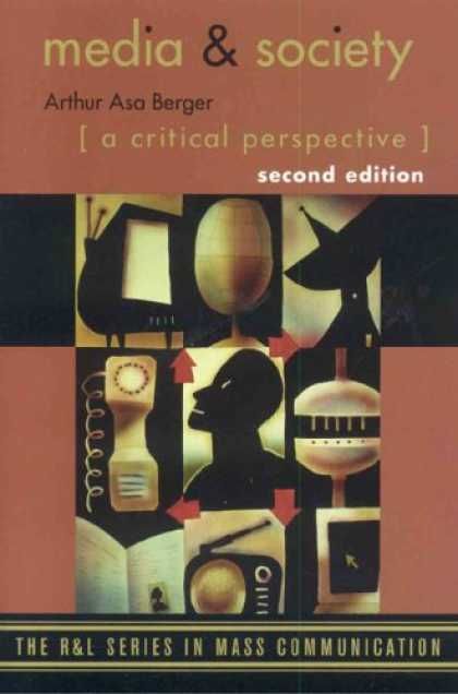 Books About Media - Media and Society: A Critical Perspective (The R & L Series in Mass Communicatio