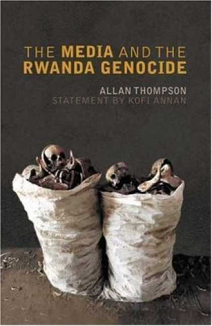 Books About Media - The Media and the Rwanda Genocide