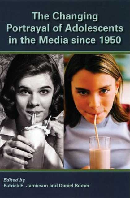 Books About Media - The Changing Portrayal of Adolescents in the Media Since 1950