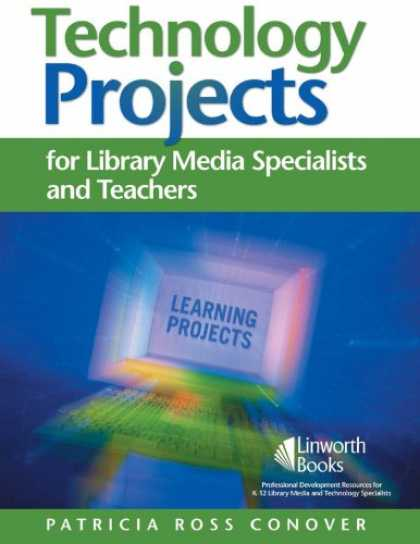 Books About Media - Technology Projects: For Library Media Specialists and Teachers