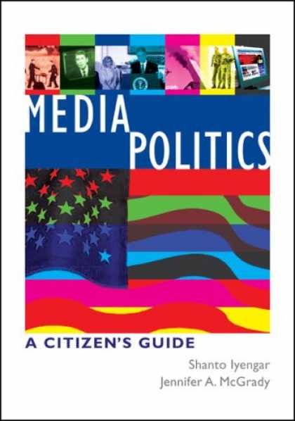Books About Media - Media Politics: A Citizen's Guide