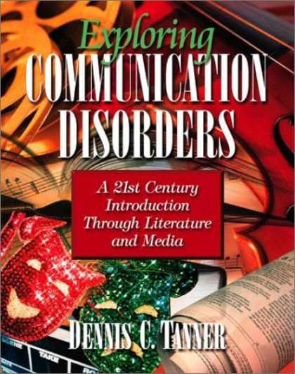 Books About Media - Exploring Communication Disorders: A 21st Century Introduction through Literatur