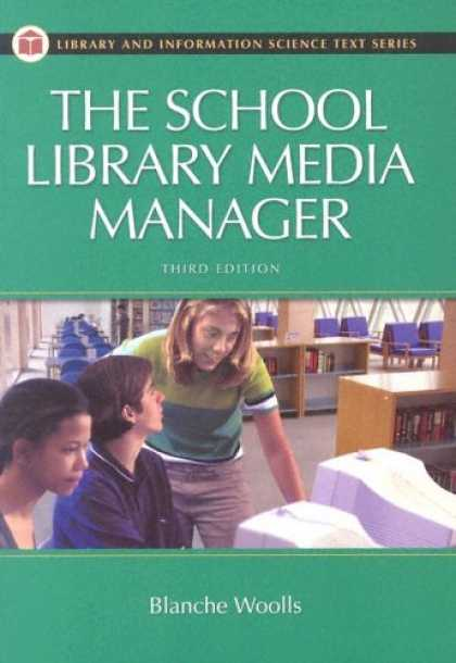 Books About Media - The School Library Media Manager Third Edition (Library and Information Science