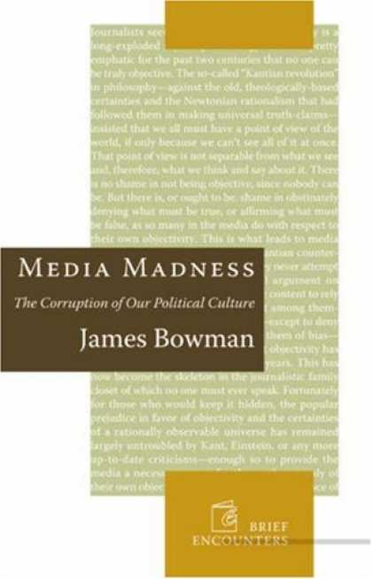 Books About Media - Media Madness: The Corruption of Our Political Culture