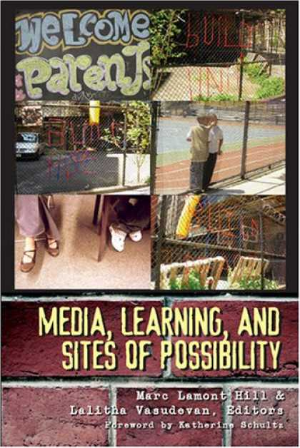 Books About Media - Media, Learning, and Sites of Possibility (New Literacies and Digital Epistemolo