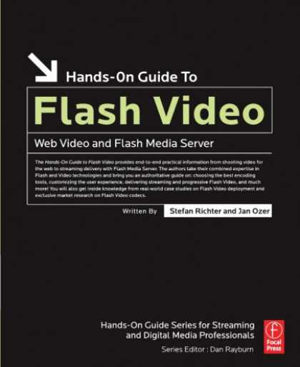 Books About Media - Hands-On Guide to Flash Video: Web Video and Flash Media Server (Hands-On Guide