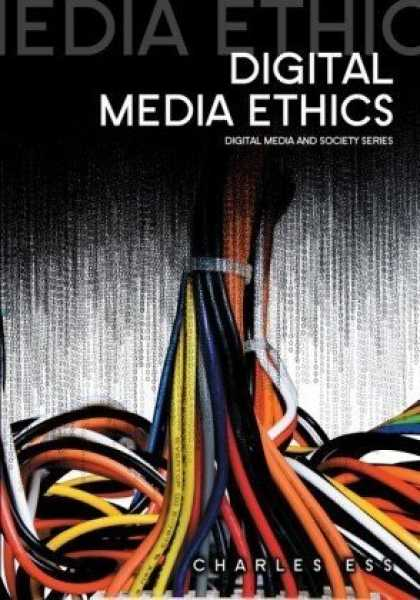 Books About Media - Digital Media Ethics (Digital Media and Society)