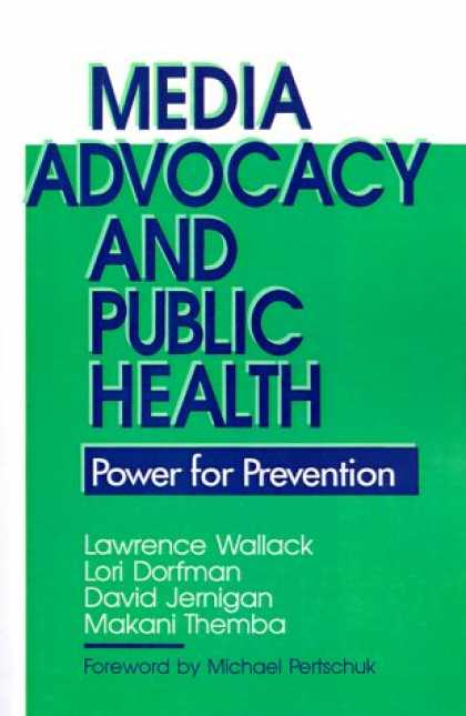 Books About Media - Media Advocacy and Public Health: Power for Prevention